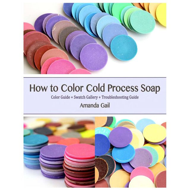 How to Color Cold Process Soap E-Book