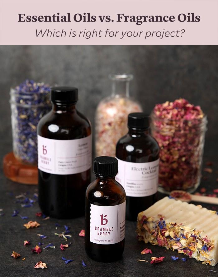 essential oils vs fragrance oils | bramble berry